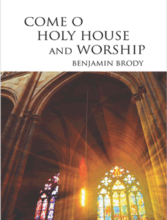 Come, o Holy House, and Worship