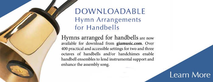 Downloadable hymn arrangements for handbells – from GIA