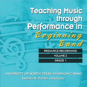 Teaching Music through Performance in Beginning Band - Volume 2