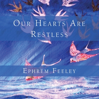 Our Hearts Are Restless