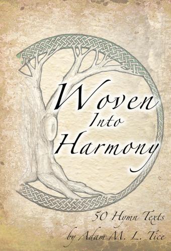 Woven into Harmony