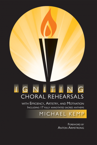 Igniting Choral Rehearsals