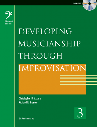 Developing Musicianship through Improvisation, Book 3 - C instruments (Bass Clef) edition