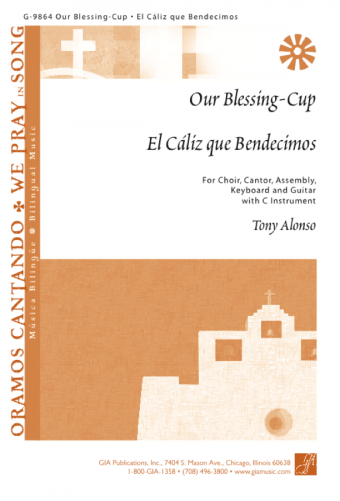 Our Blessing-Cup / El Cáliz que Bendecimos