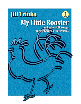 My Little Rooster - Volume 1, Book and CD edition