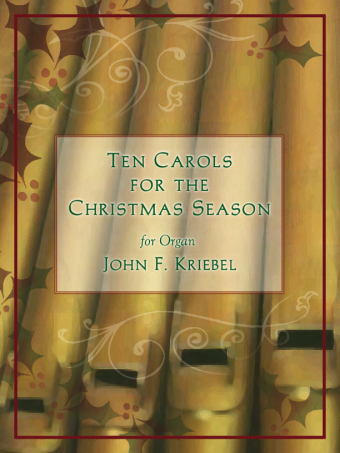 Ten Carols for the Christmas Season