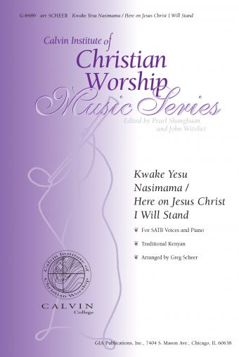 Gia Publications Kwake Yesu Nasimama Here On Jesus Christ I Will