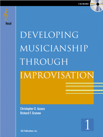 Developing Musicianship through Improvisation, Book 1 - Vocal edition