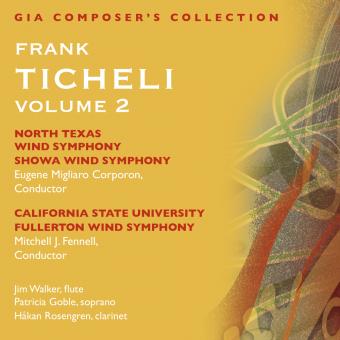 Composer's Collection: Frank Ticheli, Vol. 2
