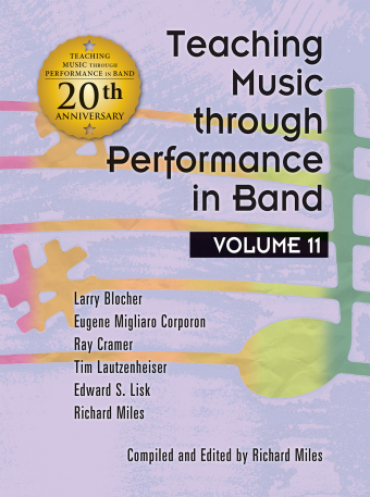 Teaching Music through Performance in Band - Volume 11