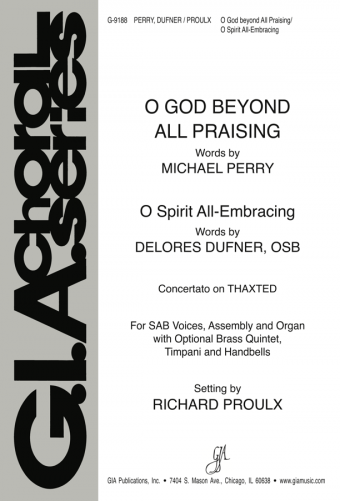 O God beyond All Praising / O Spirit All-Embracing