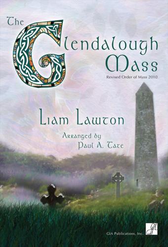 The Glendalough Mass - Presider edition