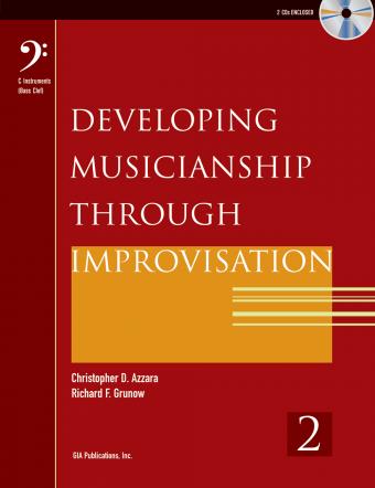 Developing Musicianship through Improvisation, Book 2 - C Instruments (Bass Clef) edition