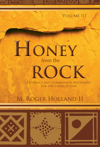 Honey from the Rock - Volume 3
