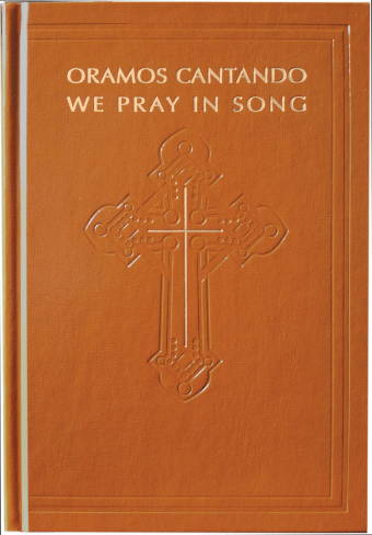 Oramos Cantando / We Pray in Song - Pew edition
