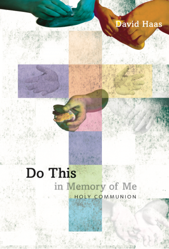 Do This in Memory of Me: Holy Communion - Assembly edition