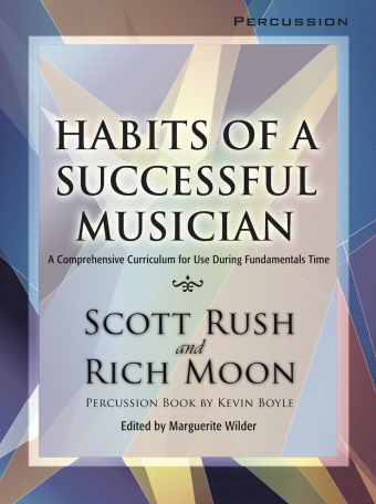 Habits of a Successful Musician - Percussion