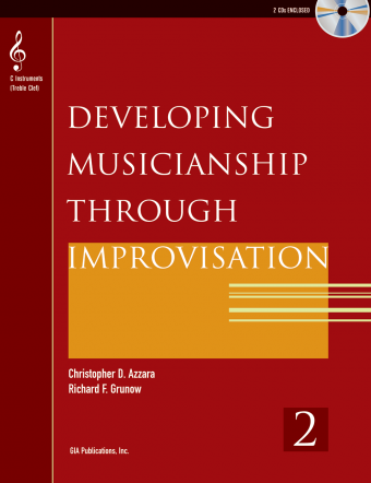 Developing Musicianship through Improvisation, Book 2 - C Instruments (Treble Clef) edition