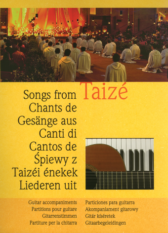 Chants de Taizé / Songs from Taizé - Guitar edition