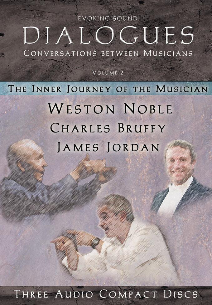 Dialogues, Volume 2: Weston Noble, Charles Bruffy, James Jordan
