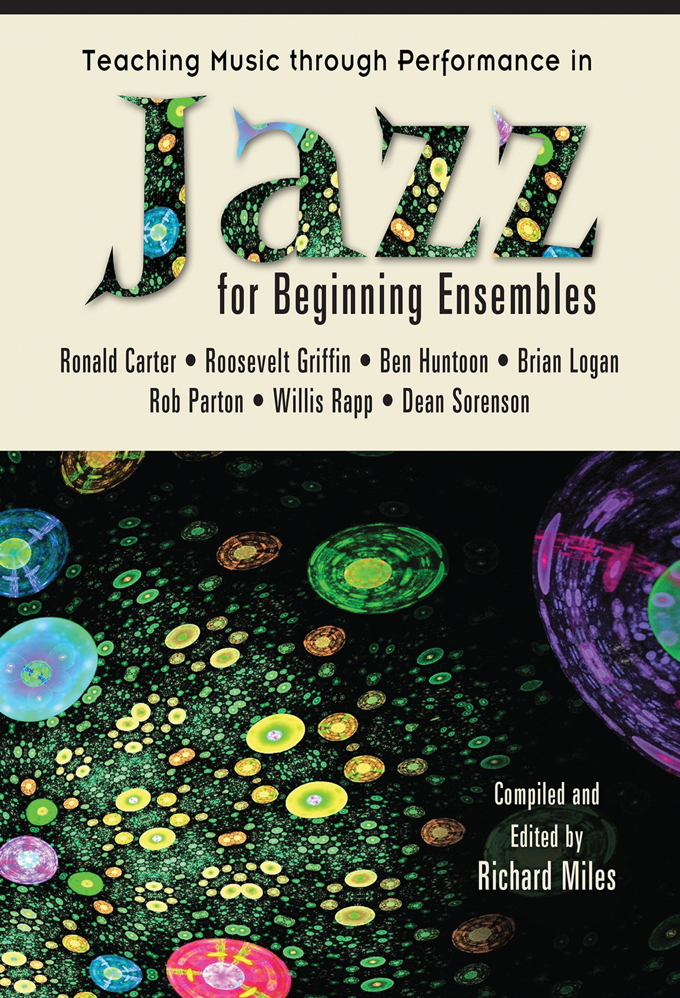 Teaching Music through Performance in Jazz for Beginning Ensembles