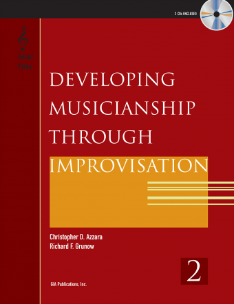 Developing Musicianship through Improvisation, Book 2 - Vocal / Piano edition