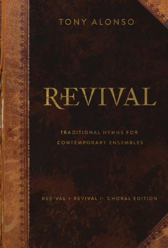 Revival + Revival II - Choral edition