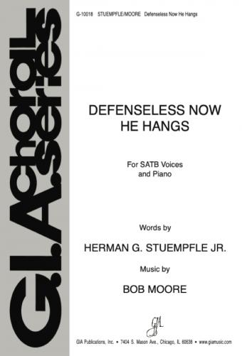 Defenseless Now He Hangs