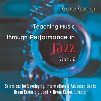 Teaching Music through Performance in Jazz - Volume 2