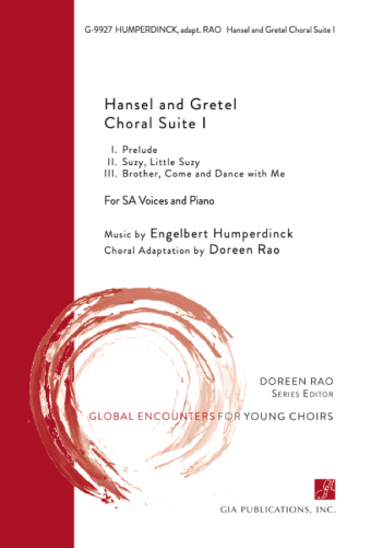 Hansel and Gretel Choral Suite I