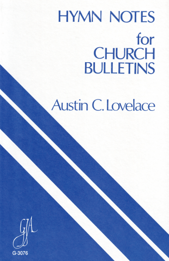 Hymn Notes for Church Bulletins