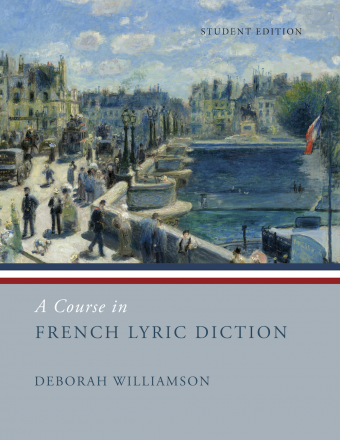 A Course in French Lyric Diction - Student Edition
