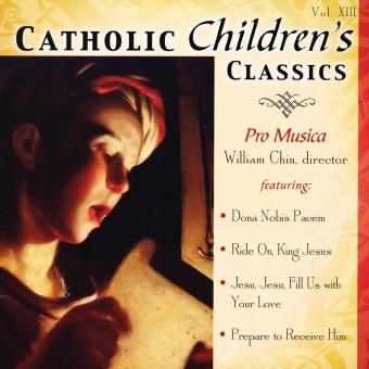 Catholic Classics, Volume 13