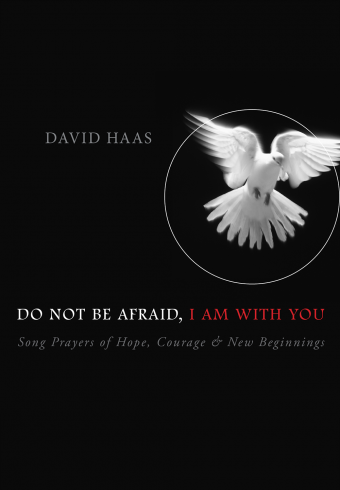 Do Not Be Afraid, I Am with You - Music Collection