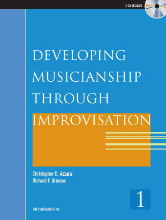 Developing Musicianship through Improvisation, Book 1 - F Instruments edition