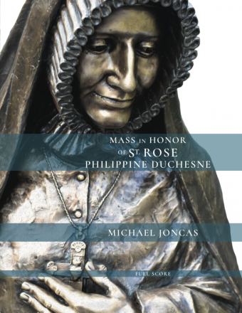Mass in Honor of St. Rose Philippine Duchesne - Full Score