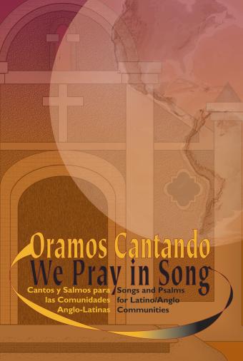 Oramos Cantando / We Pray in Song - Accompaniment edition