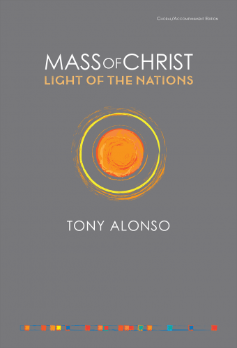 Mass of Christ, Light of the Nations - Choral / Accompaniment edition