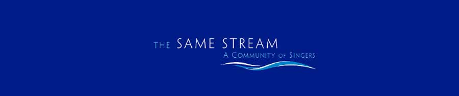 the same stream, a community of singers